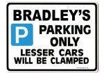 BRADLEY'S Personalised Gift |Unique Present for Him | Parking Sign - Size Large - Metal faced